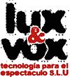 LUX&VOX
